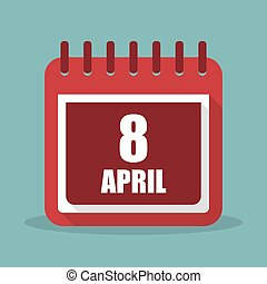 Calendar with 8 april in a flat design. Vector illustration