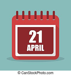 Calendar with 21 april in a flat design. Vector illustration