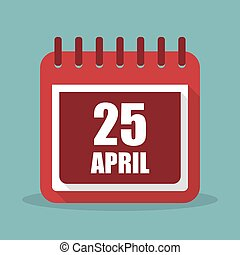 Calendar with 25 april in a flat design. Vector illustration