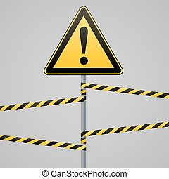 Caution - danger Warning sign safety. A yellow triangle with black image. The on the pole and protecting ribbons. Vector .
