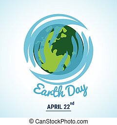 Ecology world with Celebrated Earth Day text