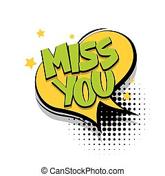 Lettering miss you comic text speech bubble - Lettering miss...