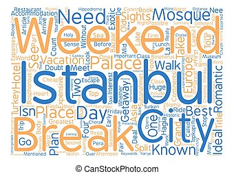 A Weekend City Break In Istanbul Word Cloud Concept Text...