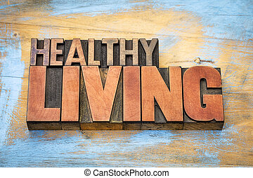 healthy living banner in wood type