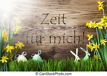 Sunny Easter Decoration, Zeit Fuer Mich Means Time For Me -...