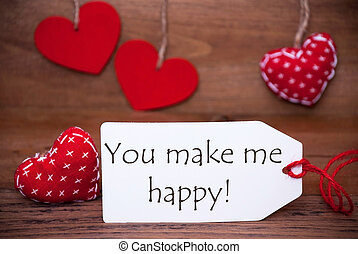 Read Hearts, Label, Quote You Make Me Happy