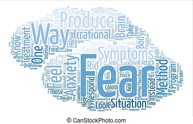 Anxiety Fear and Possible Treatment text background word...