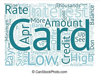 APR Credit Cards Can Save You Thousands text background word...
