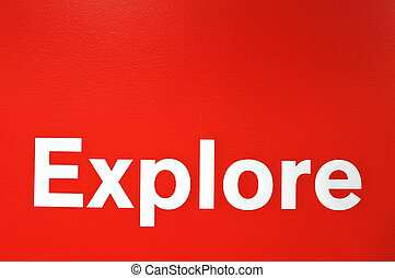 Explore word isolated on red background. Change concept copy...