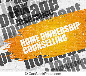 Home Ownership Counselling on the White Wall. - Business...