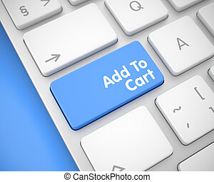 Add To Cart - Text on the Blue Keyboard Button. 3D.