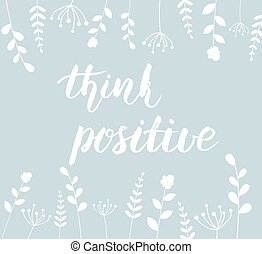Think positive background.