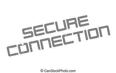 Secure Connection rubber stamp