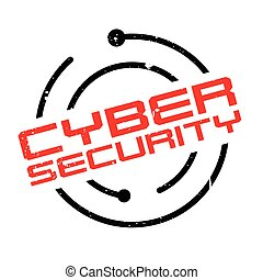 Cyber Security rubber stamp. Grunge design with dust...