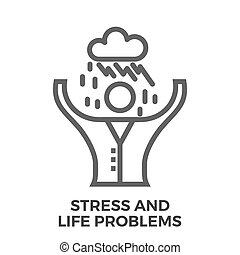 Stress and life problems