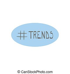 Modern flat illustration with hand drawn hashtag trends...
