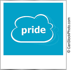 pride word business concept, photo frame isolated on white