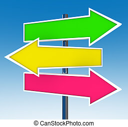 Three Arrow Signs - Which Option Do You Choose - Three arrow...
