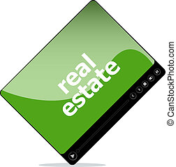 Video movie media player with real estate on it