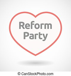 Isolated line art heart with the text Reform Party -...
