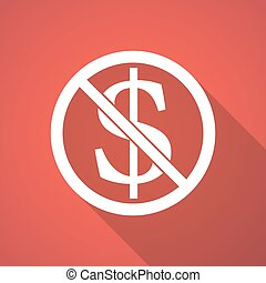 Illustration of   a dollar sign  in a not allowed signal