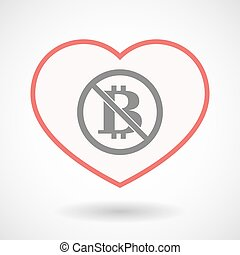 Isolated line art heart with  a bitcoin sign  in a not allowed signal