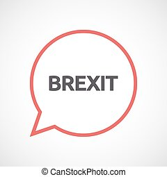 Isolated comic balloon with  the text BREXIT