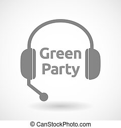 Isolated hands free headphones with the text Green Party -...