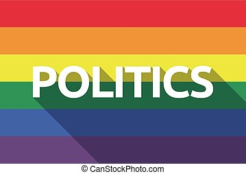 Long shadow gay pride flag with  the text POLITICS
