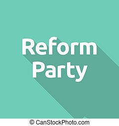 Illustration of text Reform Party - Long shadow illustration...