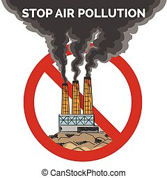 Stop air pollution Emblem. Black Smoke from a factory pipes...