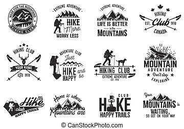 Hiking club badge. Mountains related typographic quote....