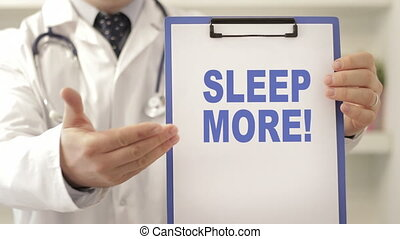 Doctor order patient to sleep more