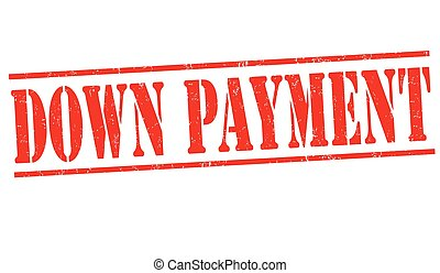 Down payment sign or stamp