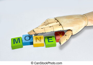 Hand wood grabbing the letter is to create money on a white background.