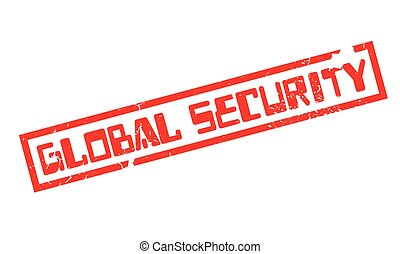 Global Security rubber stamp. Grunge design with dust...