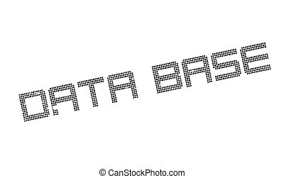 Data Base rubber stamp. Grunge design with dust scratches....