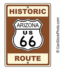 Arizona Historic Route US 66 Sign - An Arizona Historic...