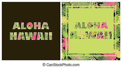 Aloha Hawaii. T-shirt prints with tropical flowers