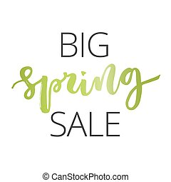 Spring sale hand written inscription - Big spring sale green...