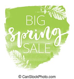 Spring sale hand written inscription - Big spring sale white...