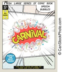Carnival. Explosion in comic style with lettering and...