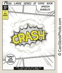 Crash. Explosion in comic style with lettering and realistic...