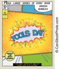 Fools day. Explosion in comic style with lettering and...