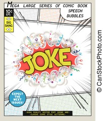 Joke. Explosion in comic style with lettering and realistic...