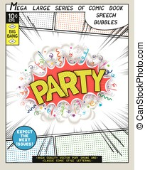 Party. Explosion in comic style with lettering and realistic...