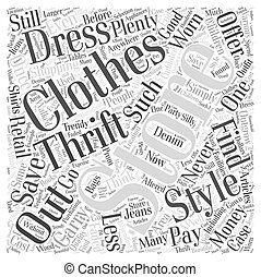 Save Money Shopping for Clothing at Thrift Stores Word Cloud...