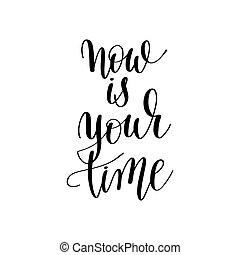 now is your time inspirational quote about summer travel,...