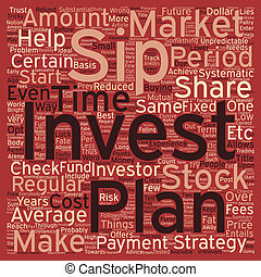 SIP Systematic Investment Plan text background wordcloud concept