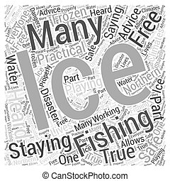 staying ice free when ice fishing Word Cloud Concept